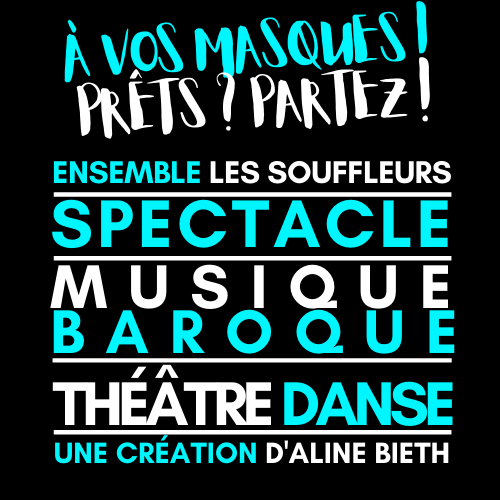À vos masques ! Logo du spectacle
